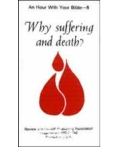Why Suffering and Death? Package of 100 (Hour with your Bible Tracts)