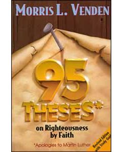 95 Theses on Righteousness by Faith