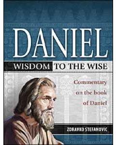 Daniel: Wisdom to the Wise