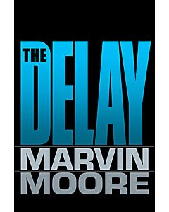 The Delay: How Much Longer Must We Wait?