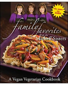 Family Favorites Cookbook with the Micheff Sisters