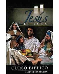 Jesús es todo - Curso Bíblico
