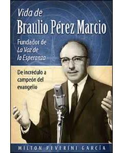 La Vida de Braulio Pérez Marcio
