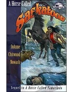 A Horse Called Saskatoon