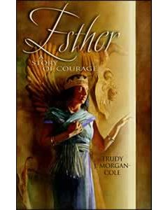Esther: A Story of Courage