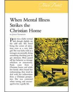 Touch Points -- When Mental Illness Strikes the Christian Home