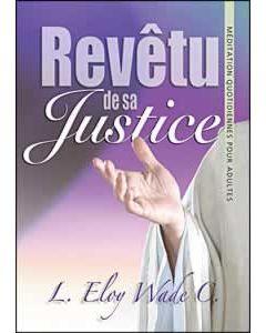 Revetu de sa Justice