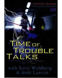 Time Of Trouble Talks