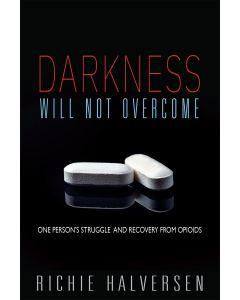 Darkness Will Not Overcome It by Richie Halversen