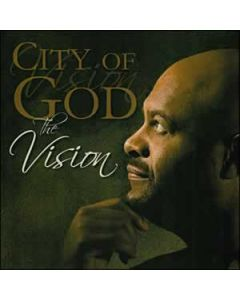 City of God - The Vision