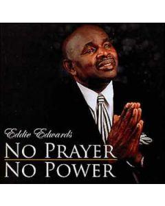 No Prayer, No Power