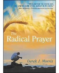 The Radical Prayer