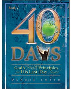 40 Days: God's Health Principles for His Last-Day People Book 3