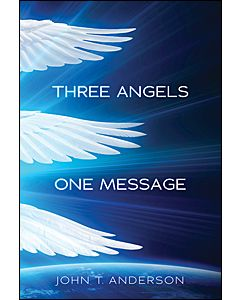 Three Angels, One Message