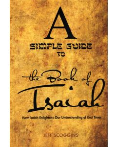 Simple Guide to the Book of Isaiah, A