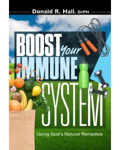 Boost Your Immune System: Using God's Natural Remedies