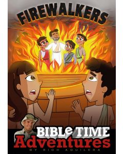 Firewalkers: Bible Time Adventures