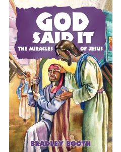 God Said It: The Miracles of Jesus (Book 10 in Series)