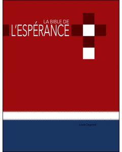 La Bible de L'Espérance (Louis Segond) Rouge/Bleu (Français)