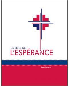 La Bible de L'Espérance (Louis Segond) Blanc/Rouge (Français)