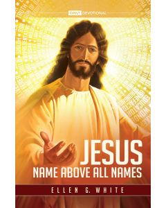 Jesus, Names Above All Names (2021 Adult Devotional)