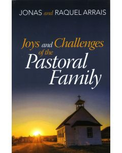 Joys and Challenges of the Pastoral Family