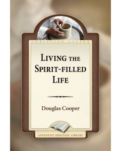 Living The Spirit Filled Life