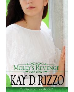 Molly's Revenge (Book 7 Serenity Inn Series)