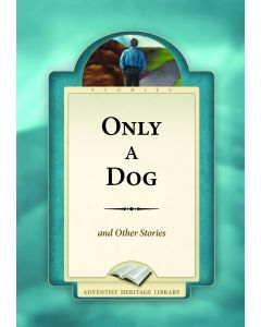 Only a Dog and Other Stories