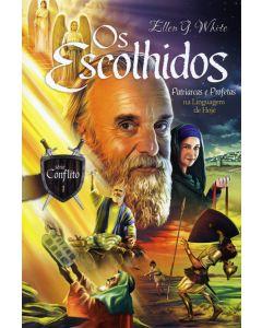 Os Escolhidos - Série Conflito (Vol. 1) Patriarcas e Profetas na Linguagem de Hoje (Português)