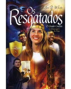 Os Resgatados - Série Conflito (Vol. 5) O Grande Conflicto na Linguagem de Hoje (Português)