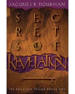 Secrets of Revelation: The Apocalypse Through Hebrew Eyes