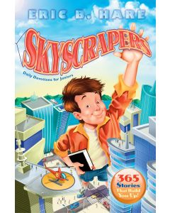 Skyscrapers: 365 Stories That Build You Up