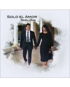 Solo El Amor: Roberto y Aurora CD (Español)