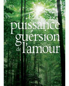 La Puissance Guérsion de l'amour (Francés)