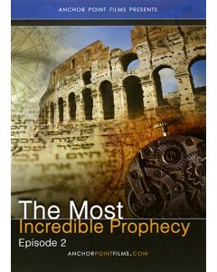 Scripture Mysteries Episode Two: The Most Incredible Prophecy