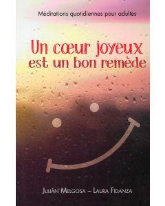 Un Cœur joyeux est un bon remède