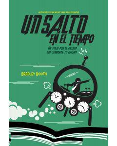 Un Salto en el Tiempo (2022 Lecturas Devocionales Para Adolescentes - Español)