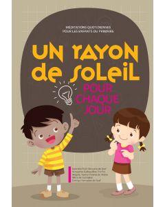 Un Rayon de Soleil Pour Chaque Jour (2022 Méditation Pour Les Enfants Du Primaire - Francés)