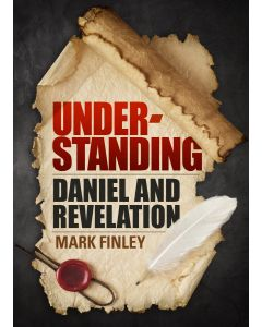 Understanding Daniel and Revelation