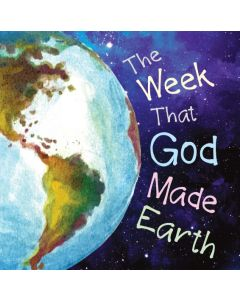 The Week That God Made Earth