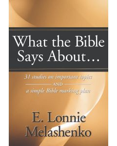 What the Bible Says About . . .