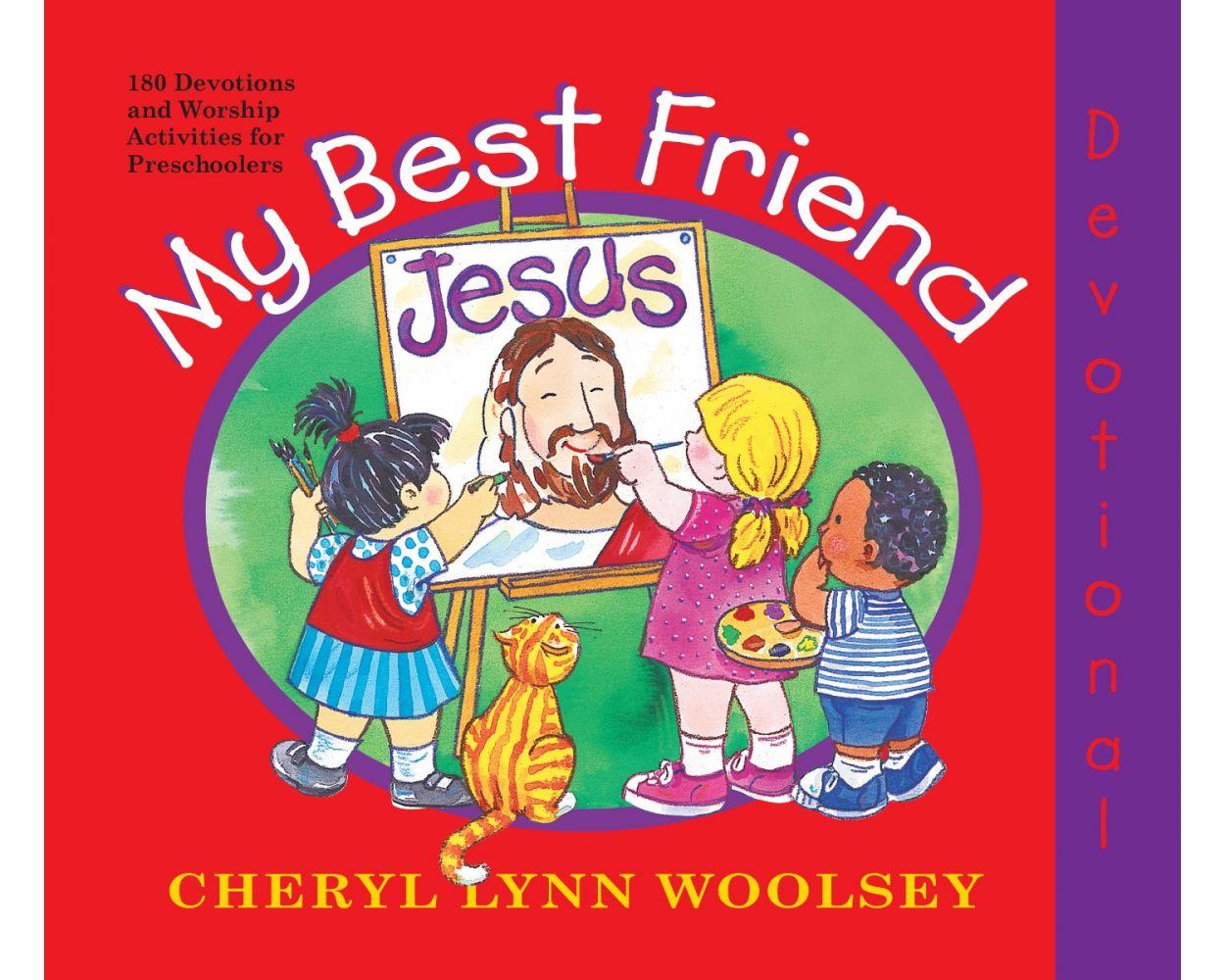 My Best Friend 2021 My Best Friend Jesus (2021 Preschool Devotional)